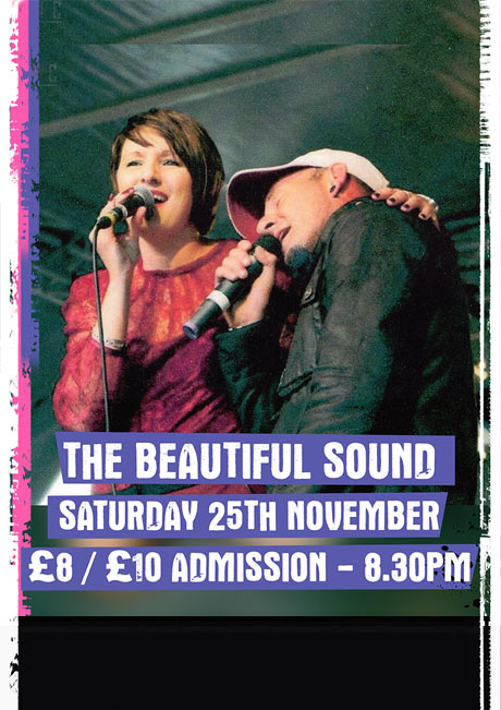 THE BEAUTIFUL SOUND - SAT 25TH NOV