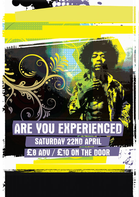 ARE YOU EXPERIENCED? SAT 22ND APRIL