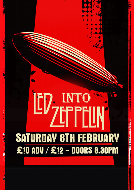LED INTO ZEPPELIN - SAT 8TH FEB