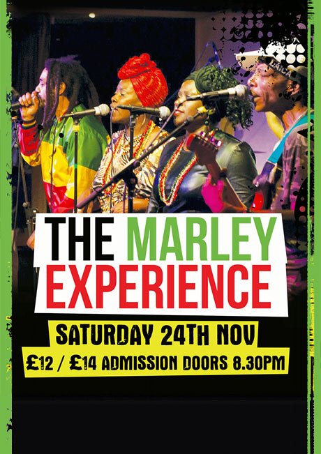 THE MARLEY EXPERIENCE - SAT 24TH NOVEMBER