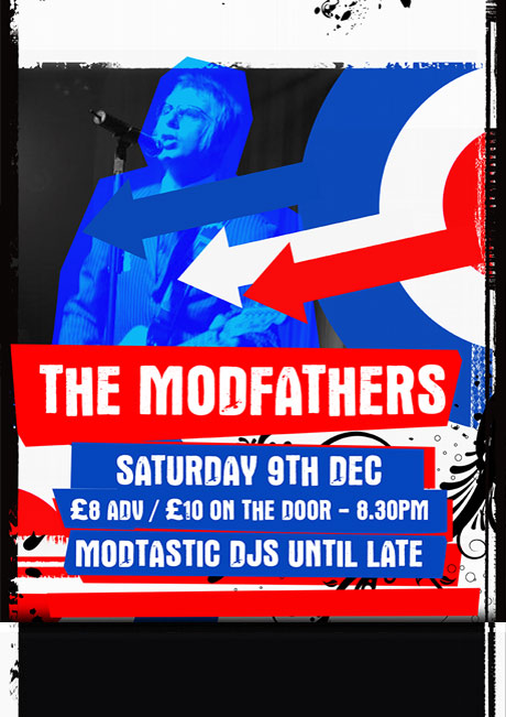 THE MODFATHERS - SAT 9TH DEC