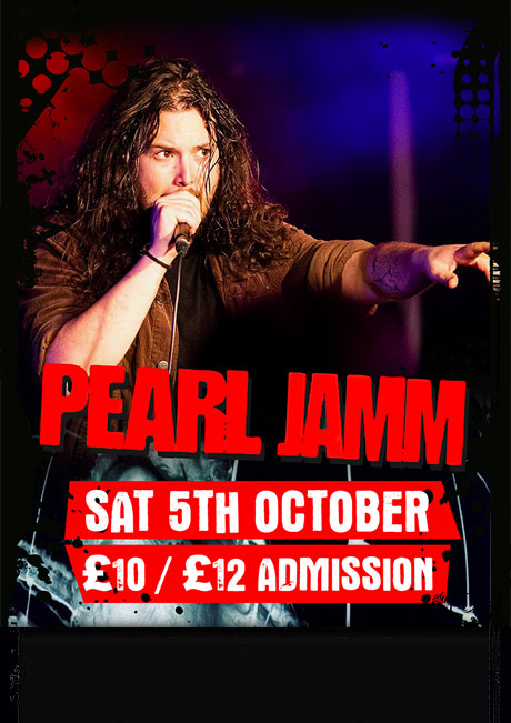 PEARL JAMM - SAT 5TH OCT