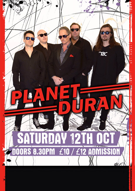 PLANET DURAN - SAT 12TH OCT