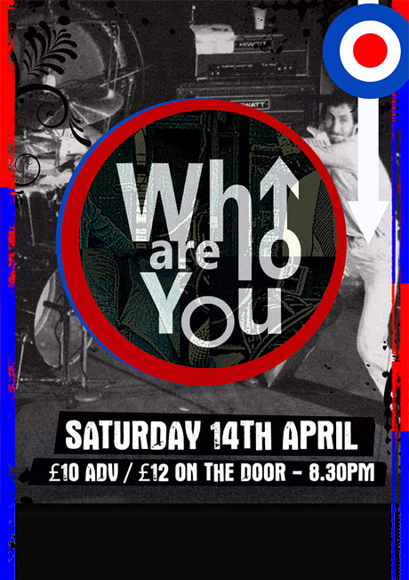 WHO ARE YOU - SAT 14TH APRIL